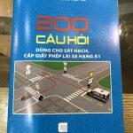 200 câu hỏi thi bằng lái xe máy A1 2021 có đáp án